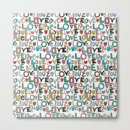 l o v e LOVE white Metal Print