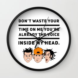 Don't Waste Your Time . Wall Clock