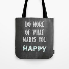 Quote, inspiration chalk board  Tote Bag