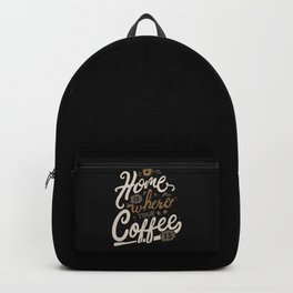 Home is where you coffee is Backpack