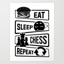 Eat Sleep Chess Repeat - Checkmate Checkerboard Art Print