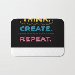 Think. Create. Repeat.  Bath Mat
