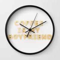 boyfriend Wall Clocks featuring coffee is my boyfriend by Life Through the Lens
