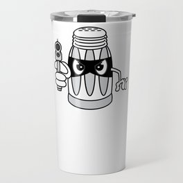 """A Salt With A Deadly Weapon"" cute but stubborn tee design made perfectly for salt-tee lovers!  Travel Mug"