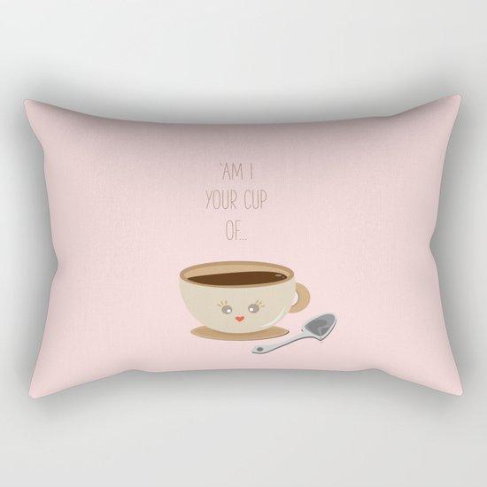 'Am I your cup of tea?' Rectangular Pillow