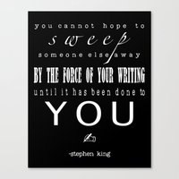 stephen king Canvas Prints featuring Writers' Quotes: Swept away-Stephen King by Charm Girl Photography & Writing Quotes