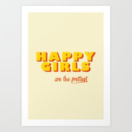 Happy Girls - typography Art Print
