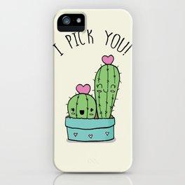 I PICK YOU! iPhone Case