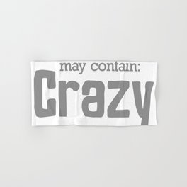 May Contain  Crazy Hand & Bath Towel