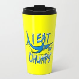I Eat Chumps Travel Mug