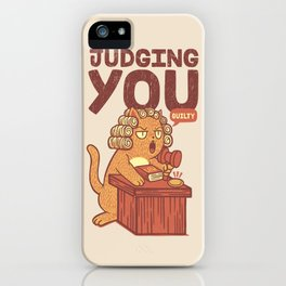 I'm Judging You Cat T-Shirt iPhone Case