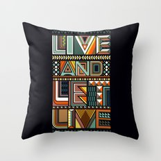 LIVE & LET LIVE Throw Pillow