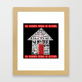 No Human Being is Illegal Framed Art Print