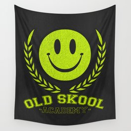 Old Skool Academy Rave Quote Wall Tapestry