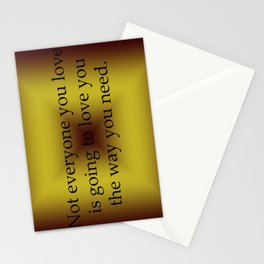 Not Everyone You Love Stationery Cards