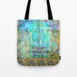 Courage! Do not fall back JOAN OF ARC quote Tote Bag