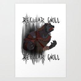 Regular Gnoll, Regular Gnoll Art Print