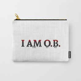 I AM O.B. Carry-All Pouch