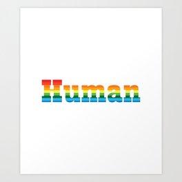 Human LGBT Pride Rainbow Flag Art Print