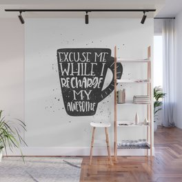 recharge awesome Wall Mural