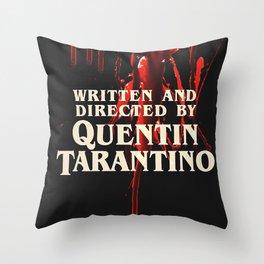 Written + Directed by Quentin Tarantino. Throw Pillow