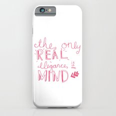 elegance is in the mind (pink) Slim Case iPhone 6s