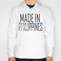 philippines Hoodies featuring Made In Philippines by VirgoSpice