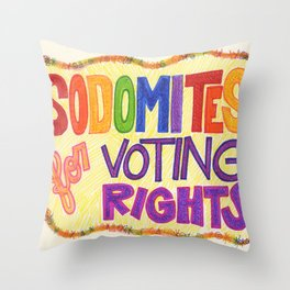Sodomites for Voting Rights Throw Pillow