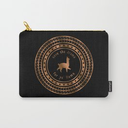 Save the Drama For Yo' Llama (Copper on Black) Carry-All Pouch