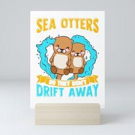 Sea Otters Hold Hands When Sleeping Cute Otter Mini Art Print