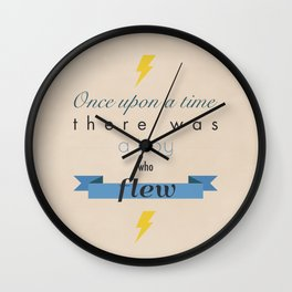there was a boy who flew Wall Clock