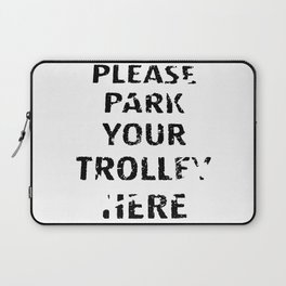 'Trolley parking' typography Laptop Sleeve