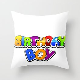 Birthday Boy  Event Celebration  Special Day Gift Throw Pillow
