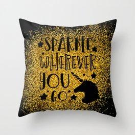 Sparkle Wherever You Throw Pillow