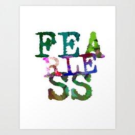 Fearless Vibrant Urban Typewritten Text Art Print