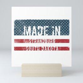 Made in Strandburg, South Dakota Mini Art Print