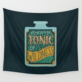 Tonic of Wildness Wall Tapestry