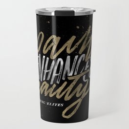 Pain Enhances Beauty Travel Mug