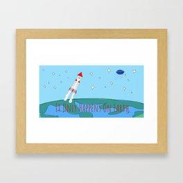 It Only Happens On Earth Framed Art Print