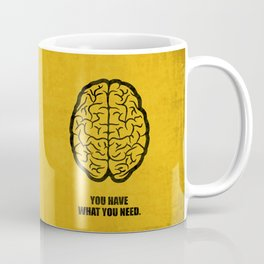Lab No.4 -You Have What You Need Corporate Start-up Quotes poster Coffee Mug
