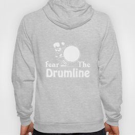 Drummer T-Shirt Fear The Drum Line Tee Drum Lover Gift Hoody