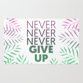 Never give up! Rug