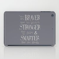 """winnie the pooh iPad Cases featuring Winnie the Pooh quote """"You are BRAVER""""  by SimpleSerene"""