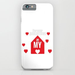 Forever Quarantined In My Heart iPhone Case