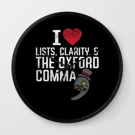 I Love Lists Clarity And The Oxford Comma Wall Clock
