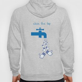 Close the tap Hoody