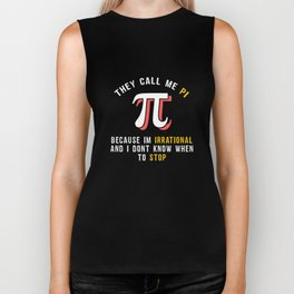 Pi Day Pun Science Funny T-Shirt Biker Tank