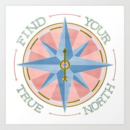 Find Your True North - Blue/Pink Art Print