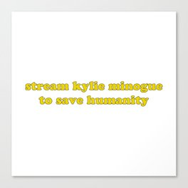 KYLIE FOR HUMANITY Canvas Print