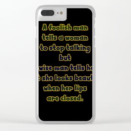 "Funny ""A Wise Man And A Foolish Man' Joke Clear iPhone Case"